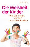 Cover-Bild zu Die Weisheit der Kinder (eBook) von Baer, Udo