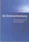 Cover-Bild zu Die Demenzerkrankung von Halle, Judith von
