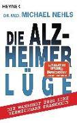 Cover-Bild zu Die Alzheimer-Lüge von Nehls, Michael