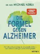 Cover-Bild zu Die Formel gegen Alzheimer von Nehls, Michael