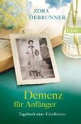 Cover-Bild zu Demenz für Anfänger von Debrunner, Zora