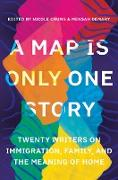 Cover-Bild zu A Map Is Only One Story (eBook) von Chung, Nicole (Hrsg.)