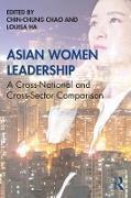 Cover-Bild zu Asian Women Leadership (eBook) von Chao, Chin-Chung (Hrsg.)