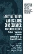 Cover-Bild zu Early Nutrition and its Later Consequences: New Opportunities von Koletzko, Berthold (Hrsg.)