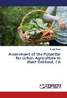 Cover-Bild zu Assessment of the Potential for Urban Agriculture in West Oakland, CA von Reese, Nicole