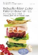 Cover-Bild zu Krebszellen lieben Zucker - Patienten brauchen Fett (eBook) von Kämmerer, Prof. Dr. Ulrike