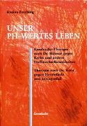 Cover-Bild zu Unser PH-Wertes Leben von Fasching, Rosina