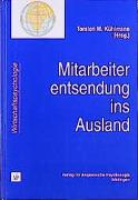 Cover-Bild zu Mitarbeiterentsendung ins Ausland von Kühlmann, Torsten M (Hrsg.)
