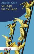 Cover-Bild zu 50 Engel für die Seele von Grün, Anselm