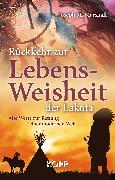 Cover-Bild zu Rückkehr zur Lebensweisheit der Lakota (eBook) von Marshall, Joseph M.