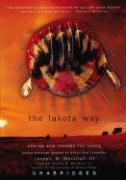 Cover-Bild zu The Lakota Way: Stories and Lessons for Living von III, Joseph M. Marshall (Gelesen)