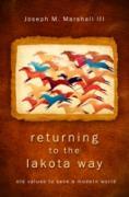 Cover-Bild zu Returning to the Lakota Way (eBook) von Marshall, Joseph M.