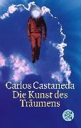 Cover-Bild zu Die Kunst des Träumens von Castaneda, Carlos