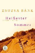 Cover-Bild zu Bánk, Zsuzsa: Heissester Sommer
