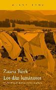 Cover-Bild zu Bánk, Zsuzsa: Los días luminosos (eBook)