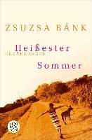 Cover-Bild zu Bánk, Zsuzsa: Heißester Sommer (eBook)