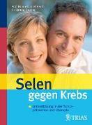 Cover-Bild zu Selen gegen Krebs (eBook) von Beuth, Josef