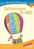 Cover-Bild zu Werkstatt Mathematik - Zahlenraum 0-100 von Kuratli Geeler, Susi