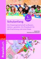 Cover-Bild zu Schulanfang. Die Klassengemeinschaft aufbauen, stärken, gestalten von Klink, Gabriele