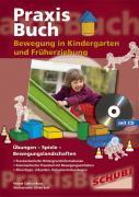 Cover-Bild zu Bewegung in Kindergarten und Früherziehung von Csellich-Ruso, Renate