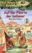 Cover-Bild zu Das magische Baumhaus 16 - Auf der Fährte der Indianer
