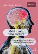 Cover-Bild zu Weninger, Wolfgang (Hrsg.): Gehirn und Nervensystem (eBook)