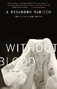 Cover-Bild zu Baricco, Alessandro: Without Blood (eBook)