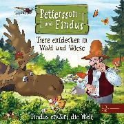Cover-Bild zu Findus erklärt die Welt: Tiere entdecken in Wald und Wiese (Das Orginal-Hörspiel zum Naturbuch) (Audio Download) von Strunck, Angela