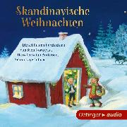 Cover-Bild zu Skandinavische Weihnachten - Die schönsten Geschichten von Sven Nordqvist, Hans Christian Andersen, Selma Lagerlöf u.a (Audio Download) von Lagerlöf, Selma