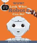 Cover-Bild zu Wow! Look What Robots Can Do! von Mills, Andrea