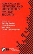 Cover-Bild zu de Decker, Bart (Hrsg.): Advances in Network and Distributed Systems Security: Ifip Tc11 Wg11.4 First Annual Working Conference on Network Security November 26-27, 2001, Leuve