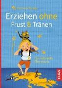 Cover-Bild zu Erziehen ohne Frust & Tränen (eBook) von Pantley, Elizabeth