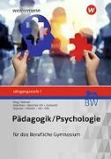 Cover-Bild zu Pädagogik/Psychologie Jahrgangsstufe 1: Schülerband. Für das Berufliche Gymnasium in Baden-Württemberg von Pöll, Rosmaria