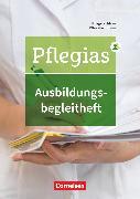 Cover-Bild zu Pflegias, Generalistische Pflegeausbildung, Zu allen Bänden, Ausbildungsbegleitheft, Nachweisheft für die praktische Pflegeausbildung von Deutsch, Stephanie