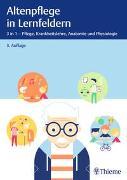 Cover-Bild zu Altenpflege in Lernfeldern