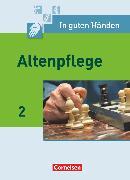 Cover-Bild zu In guten Händen, Altenpflege, Band 2, Fachbuch - Schülerfassung von Bohnes, Heike