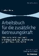 Cover-Bild zu Arbeitsbuch für die zusätzliche Betreuungskraft (eBook) von Henke, Friedhelm