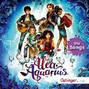 Cover-Bild zu Alea Aquarius. Die Songs