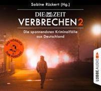Cover-Bild zu Rückert, Sabine: ZEIT Verbrechen 2