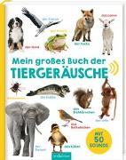 Cover-Bild zu Mein großes Buch der Tiergeräusche