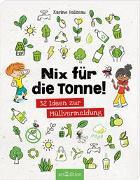 Cover-Bild zu Nix für die Tonne! von Balzeau, Karine