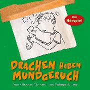 Cover-Bild zu Drachen haben Mundgeruch (Audio Download) von Schier, Tobias