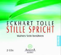 Cover-Bild zu Tolle, Eckhart: Stille spricht