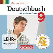 Cover-Bild zu Deutschbuch, Sprach- und Lesebuch, Zu allen differenzierenden Ausgaben 2011, 9. Schuljahr, Übungs-CD-ROM zum Arbeitsheft