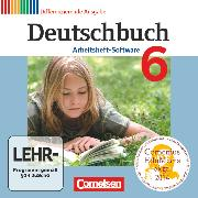 Cover-Bild zu Deutschbuch, Sprach- und Lesebuch, Zu allen differenzierenden Ausgaben 2011, 6. Schuljahr, Übungs-CD-ROM zum Arbeitsheft