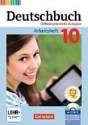 Cover-Bild zu Deutschbuch, Sprach- und Lesebuch, Zu allen differenzierenden Ausgaben 2011, 10. Schuljahr, Arbeitsheft mit Lösungen und Übungs-CD-ROM von Dick, Friedrich