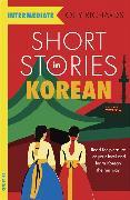 Cover-Bild zu Short Stories in Korean for Intermediate Learners von Richards, Olly