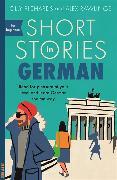 Cover-Bild zu Short Stories in German for Beginners von Richards, Olly