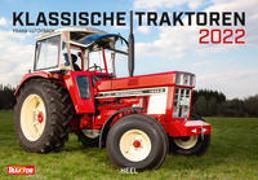 Cover-Bild zu Klassische Traktoren 2022 von Lutzebäck, Frank (Fotograf)