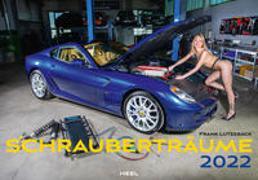 Cover-Bild zu Schrauberträume 2022 von Lutzebäck, Frank (Fotograf)
